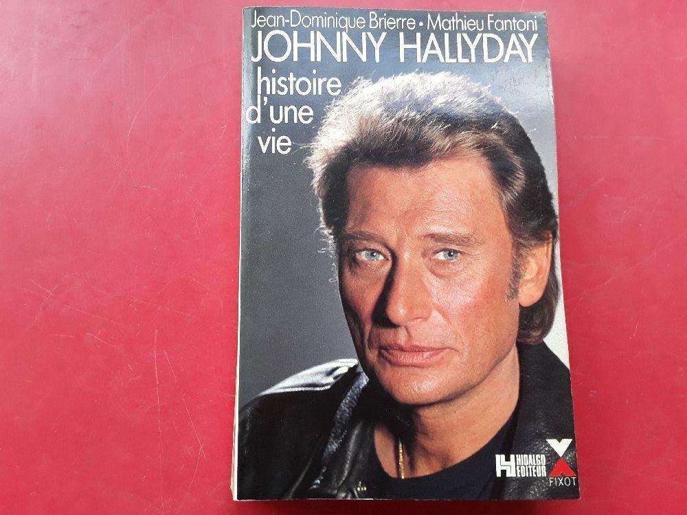 Livre Johnny Hallyday Histoire D Une Vie 9782876450769